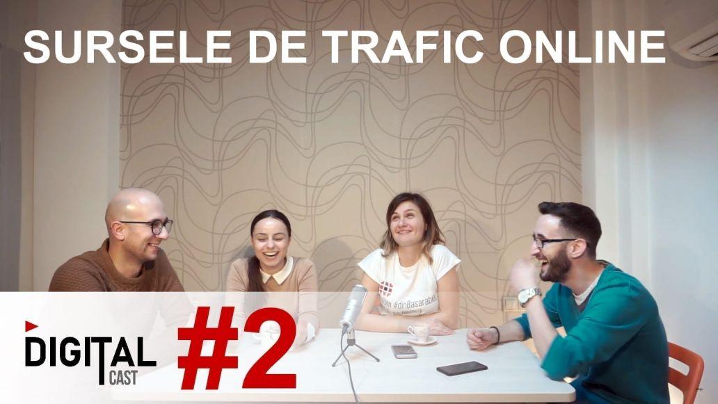 #DigitalCast 2 - Sursele de trafic online