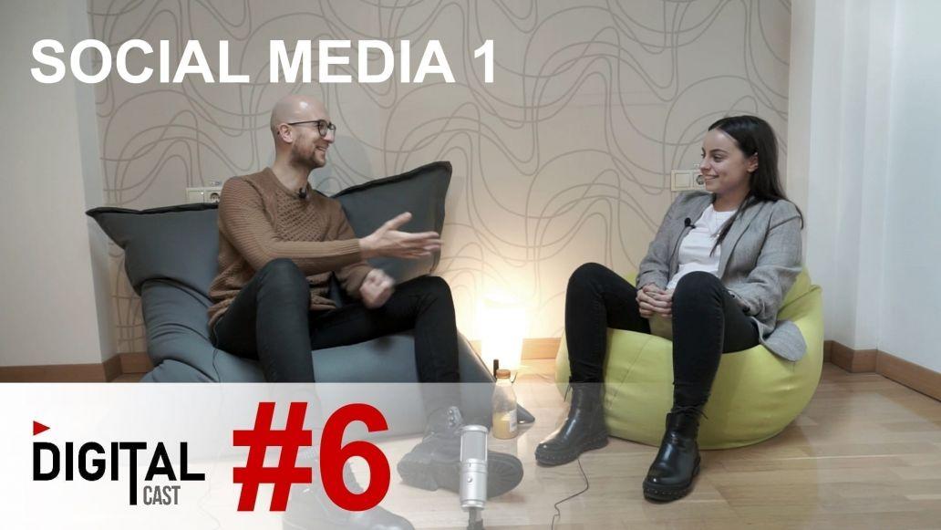 #DigitalCast 6 - Social Media - Part 1
