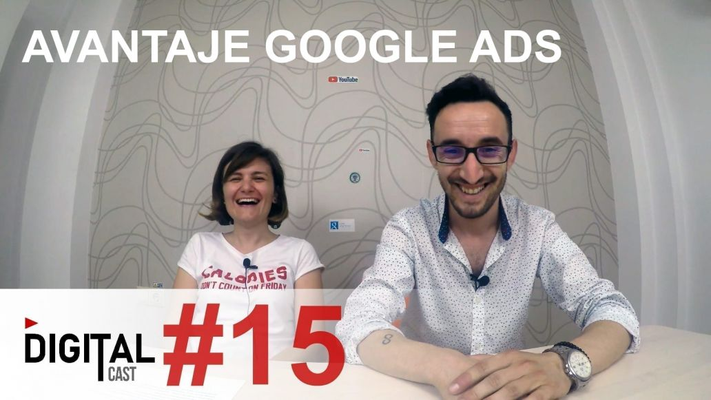 #DigitalCast-15-Avantaje-Google-Ads