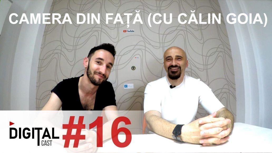 #DigitalCast-16 Despre Cameradinfata cu Calin Goia