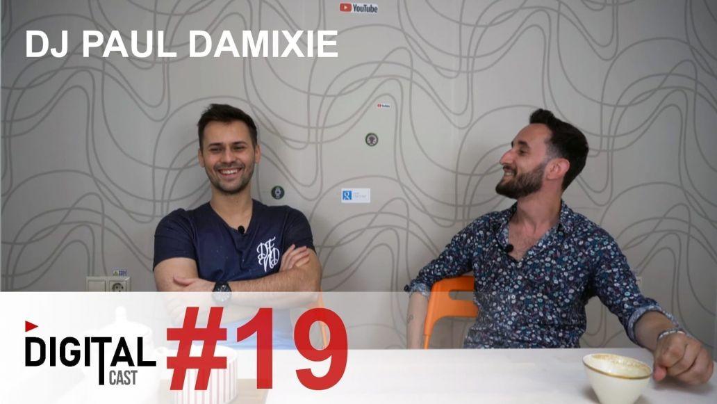 DigitalCast 19 cu Paul Damixie