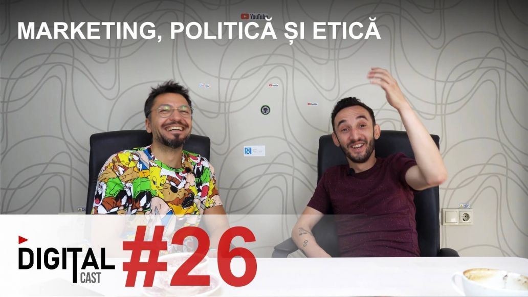 #DigitalCast-26-Marketing,-Politica-si-Etica